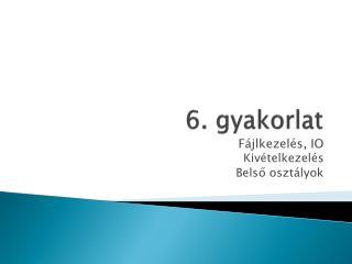 6. gyakorlat