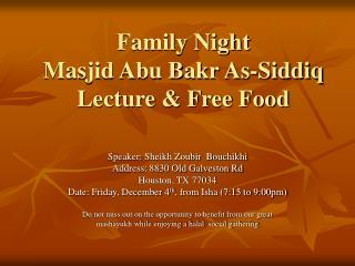 Family Night  Masjid Abu Bakr As-Siddiq Lecture & Free Food