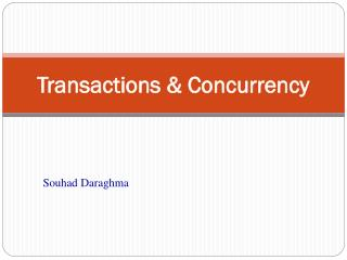 Transactions & Concurrency