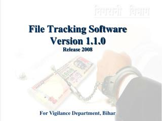File Tracking Software Version 1.1.0 Release 2008