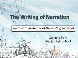 The Writing of Narration