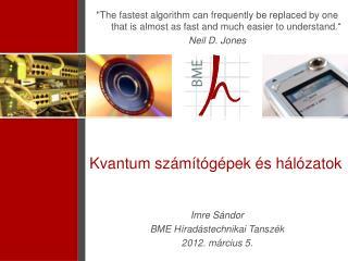 Kvantum  számítógépek és hálózatok