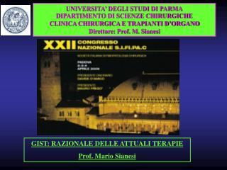 UNIVERSITA' DEGLI STUDI DI PARMA DIPARTIMENTO DI SCIENZE CHIRURGICHE