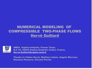 NUMERICAL MODELING  OF  COMPRESSIBLE  TWO-PHASE FLOWS Herv  Guillard