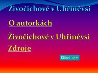 Živočichové v Uhříněvsi