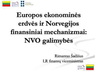Europos ekonominės erdvės ir Norvegijos finansiniai mechanizmai: NVO galimybės