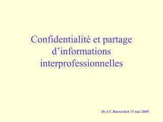 Confidentialit  et partage d informations interprofessionnelles