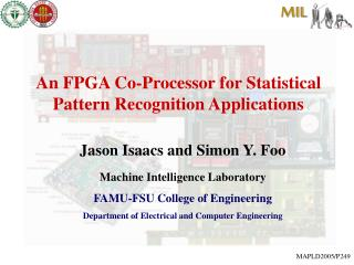 An FPGA Co-Processor for Statistical Pattern Recognition Applications
