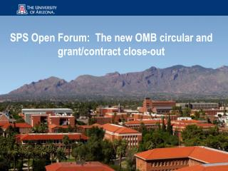 SPS Open Forum:  The new OMB circular and grant/contract close-out