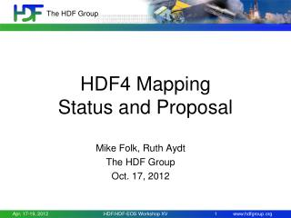 HDF4  Mapping Status and Proposal