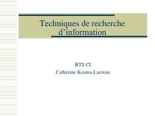 Techniques de recherche d information