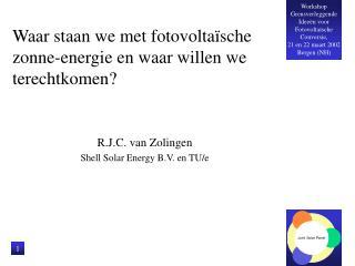 Waar staan we met fotovoltaïsche zonne-energie en waar willen we terechtkomen?