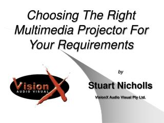 Choosing The Right Multimedia Projector For Your Requirements