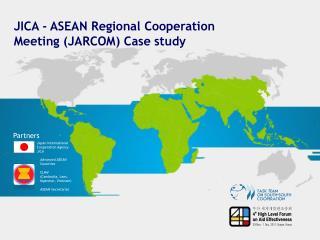 JICA - ASEAN Regional Cooperation Meeting (JARCOM) Case study