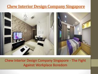Chew Interior Design Company