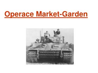 Operace Market-Garden