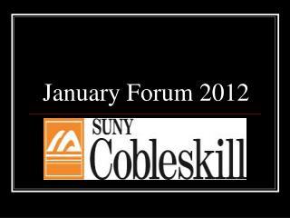 January Forum 2012