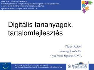 Digitális tananyagok, tartalomfejlesztés