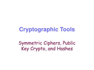Cryptographic Tools