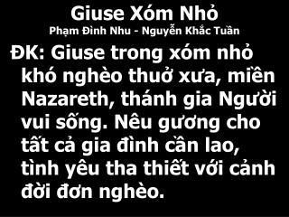 Giuse Xóm Nhỏ Phạm Đình Nhu - Nguyễn Khắc Tuần