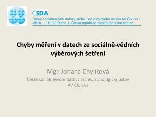 Chyby měření v datech ze sociálně-vědních výběrových šetření
