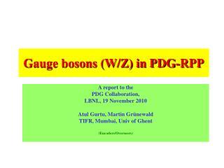 Gauge bosons (W/Z) in PDG-RPP