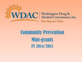 Community Prevention  Mini-grants FY  2014/2015