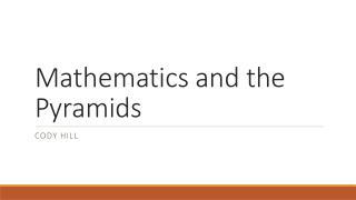 Mathematics and the Pyramids