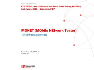 MONET ( MObile NEtwork  Tester )