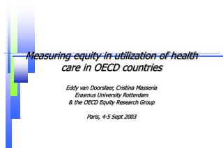 Measuring equity in utilization of health care in OECD countries