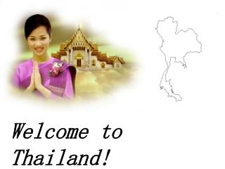 Welcome to Thailand!