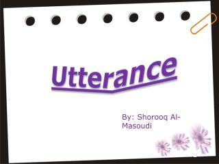 Utterance