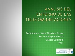 ANALISIS DEL ENTORNO DE LAS TELECOMUNICACIONES