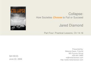 Collapse: How Societies Choose to Fail or Succeed   Jared Diamond   Part Four: Practical Lessons, Ch 14-16