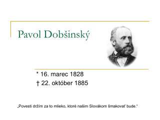 Pavol Dob�insk�