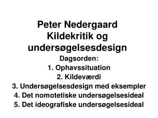 Peter Nedergaard Kildekritik og undersøgelsesdesign