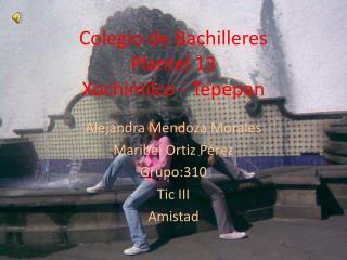 Colegio de Bachilleres  Plantel 13 Xochimilco - Tepepan