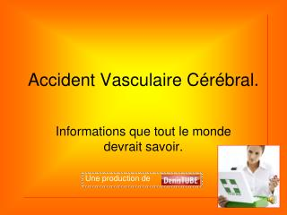 Accident Vasculaire C r bral.