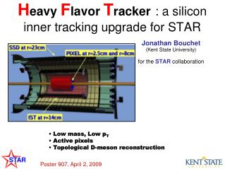 H eavy  F lavor  T racker : a silicon inner tracking upgrade for STAR