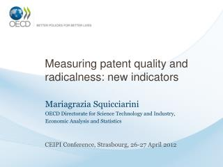 Measuring patent quality and radicalness: new indicators