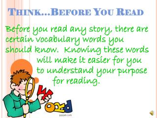 Think…Before You Read