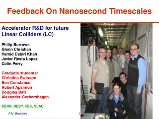 Feedback On Nanosecond Timescales