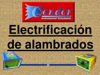 Electrificación de alambrados