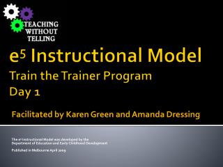 e 5  Instructional  Model  Train the Trainer Program Day 1