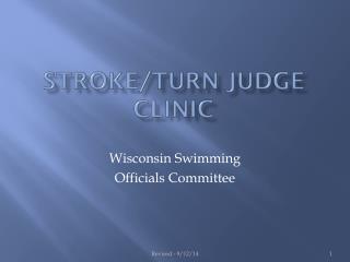 Stroke/turn judge Clinic