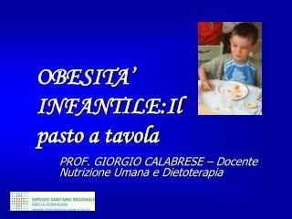 PROF. GIORGIO CALABRESE – Docente Nutrizione Umana e Dietoterapia