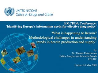 EMCDDA Conference:  'Identifying Europe's information needs for effective drug policy'