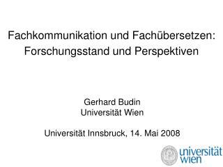 Fachkommunikation und Fach bersetzen:  Forschungsstand und Perspektiven