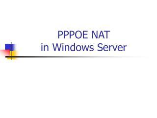 PPPOE NAT in Windows Server