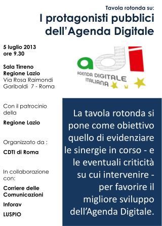 Tavola rotonda su: I  protagonisti pubblici dell'Agenda Digitale